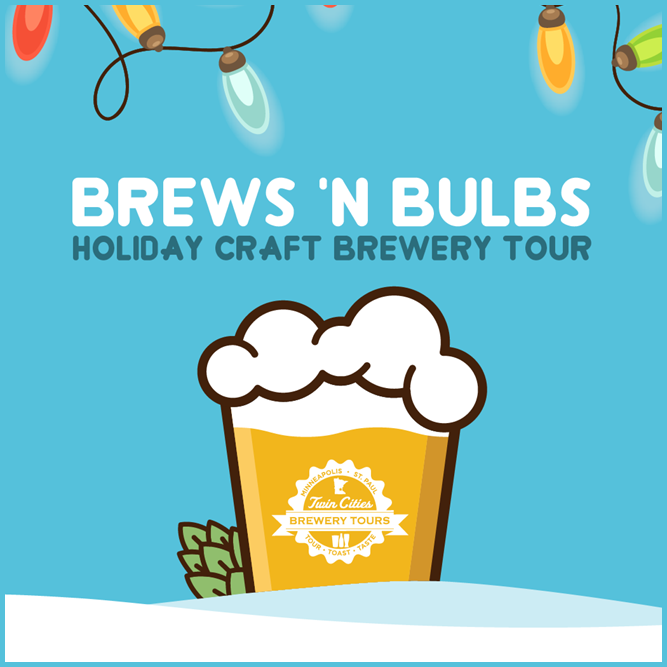 Brews 'n Bulbs Holiday Tour